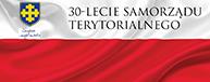 30 lecie Samorządu Terytorialnego